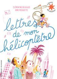 Lettres de mon hélicoptêtre | Beauvais, Clémentine. Auteur