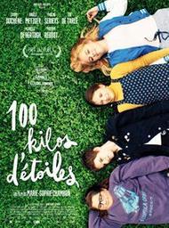 100 kilos d'étoiles / Marie-Sophie Chambon, réal. | Chambon, Marie-Sophie. Metteur en scène ou réalisateur. Scénariste