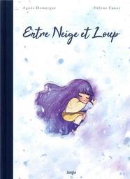 Entre neige et loup / Agnès Domergue | Domergue, Agnès. Auteur