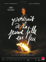 Portrait de la jeune fille en feu / Céline Sciamma, réal. | Sciamma, Céline (1980-....). Metteur en scène ou réalisateur. Scénariste
