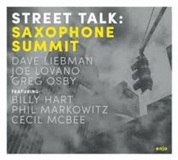 Street talk / Saxophone Summit   Saxophone Summit
