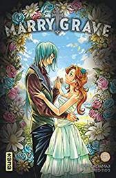 Marry Grave / Hidenori Yamaji | Yamaji, Hidenori. Auteur