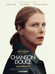 Chanson douce / Lucie Borleteau, réal. | Borleteau, Lucie. Metteur en scène ou réalisateur. Scénariste