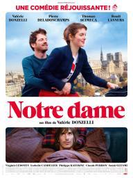 Notre Dame / Valérie Donzelli, réal. | Donzelli, Valérie. Metteur en scène ou réalisateur. Acteur. Scénariste