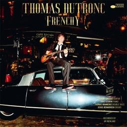 Frenchy / Thomas Dutronc  | Dutronc , Thomas