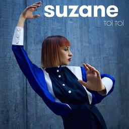 Toï toï / Suzane | Suzane