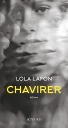 Chavirer | Lafon, Lola (1974-....). Auteur