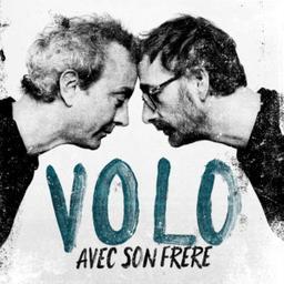 Avec son frère / Volo | Volo. Compositeur. Comp. & chant