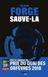 Sauve-la | Forge , Sylvain. Auteur