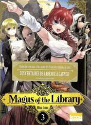 Magus of the library / Mitsu Izumi   Izumi, Mitsu. Auteur