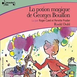 La potion magique de Georges Bouillon / Roald Dahl, aut. | Dahl, Roald (1916-1990). Auteur