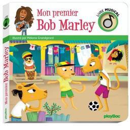 Mon premier Bob Marley / illustré par Mélanie Grandgirard | Grandgirard, Mélanie. Illustrateur