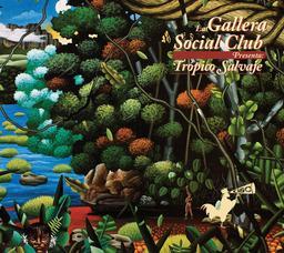 Tropico salvaje / Gallera Social Club (La) | Gallera Social Club (La). Musicien. Ens. voc. & instr.
