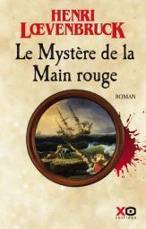 Le mystère de la main rouge   Loevenbruck, Henri. Auteur