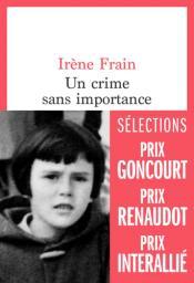 Un crime sans importance | Frain, Irène. Auteur