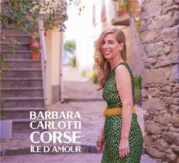 Corse île d'amour / Barbara Carlotti  | Carlotti , Barbara