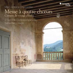 Messe à quatre choeurs / Marc-Antoine Charpentier  | Charpentier, Marc-Antoine
