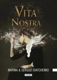 Vita Nostra | Diatchenko, Marina. Auteur